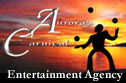 Aurora's Carnival Entertainment Agency supplies performers for all events.